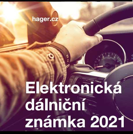 Elektronická dálniční známka 2021 od HAGERu