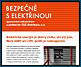 Lidé stále častěji riskují zásah elektrickým proudem. Energetici varují kutily, firmy, zloděje i děti před podceňováním nebezpečí.
